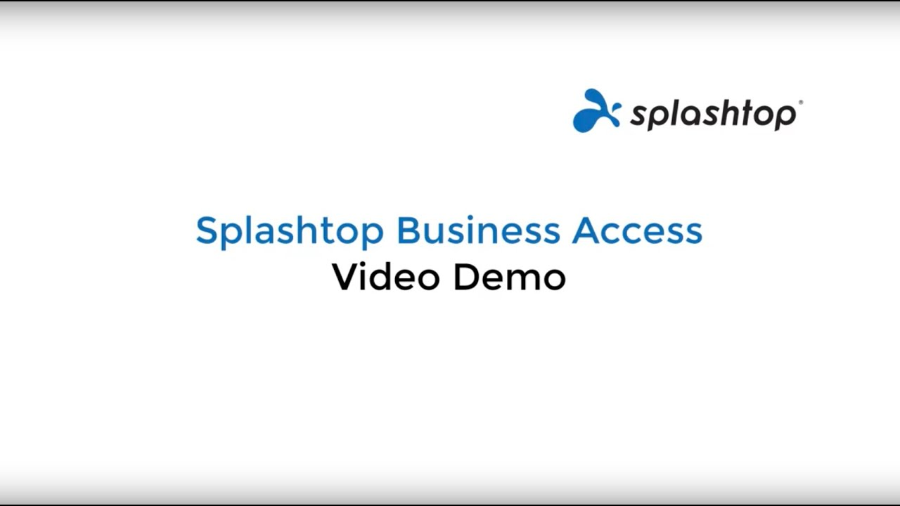 Splashtop Business Access 演示视频