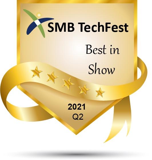 SMB TechFest– Best in Show2021Q2