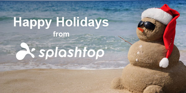 Happy Holidays from Splashtop