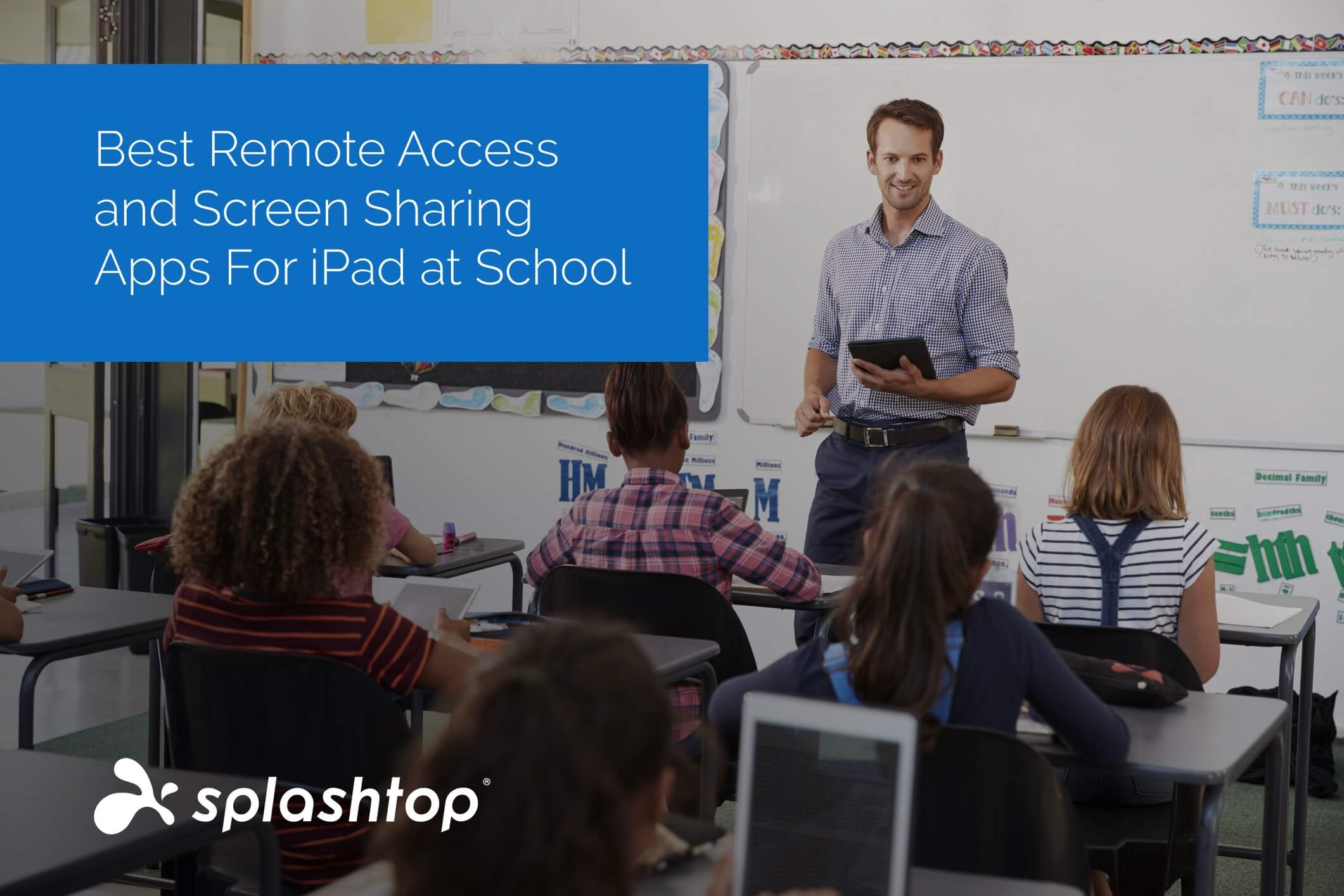 Best Remote Access & Screen Sharing App for iPad at School