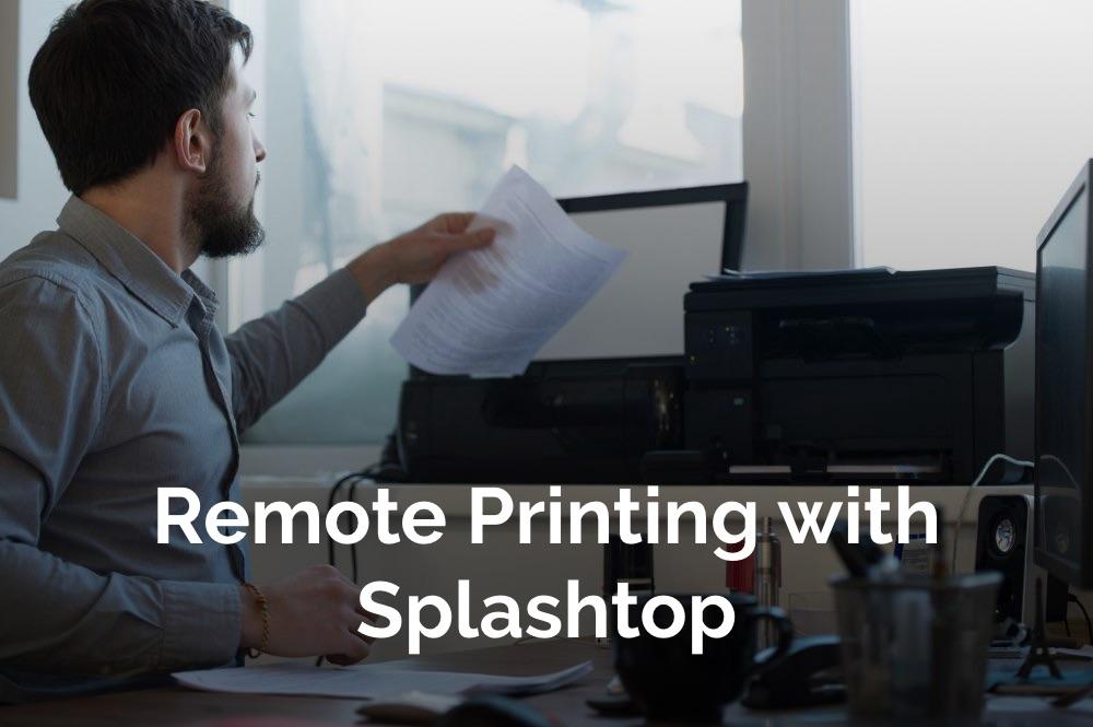 Remote Printing Splashtop